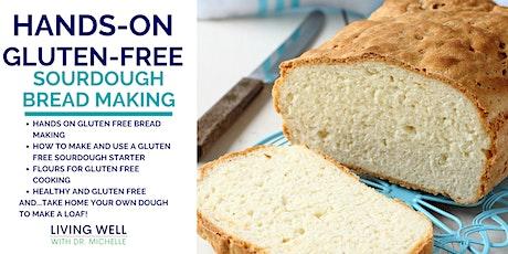 Hands-On Gluten Free Sourdough Bread Making tickets