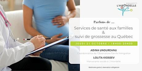 Services de santé aux familles & suivi de grossesse au Québec billets