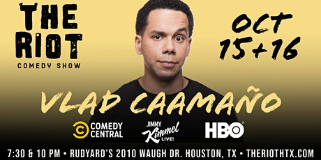 The Riot Comedy Show presents Vlad Caamaño (Comedy Central, HBO, Kimmel) tickets