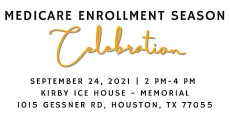 Medicare Enrollment Season Celebration tickets
