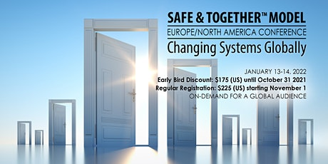2022 NA/EU Safe & Together Institute Conference: Changing Systems Globally tickets