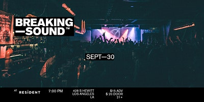 Breaking Sound LA feat. crooked teeth, The Drives, Sorry Ghost + more