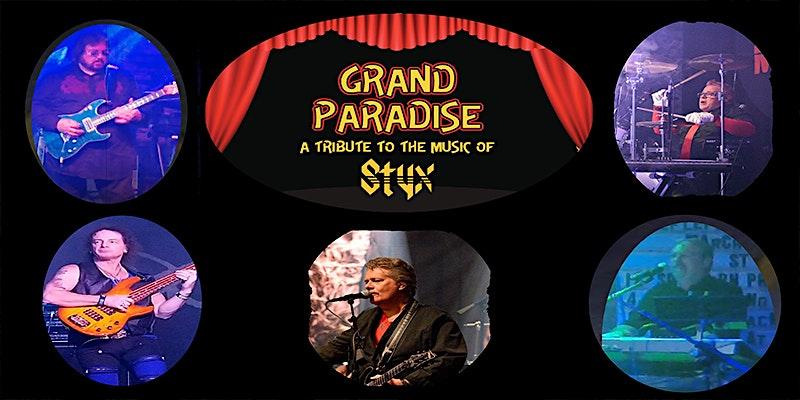Styx Tribute – Grand Paradise