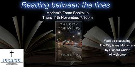 Reading between the Lines Modem Zoom Book Club -  The City is my Monastery tickets