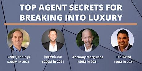 Top Agent Panel - Breaking into Luxury tickets