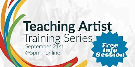 Teaching Artist Training Series - Free Info Session tickets