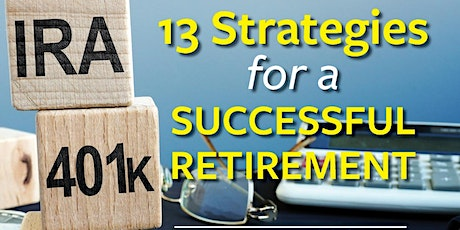 13 Strategies for a Successful Retirement tickets