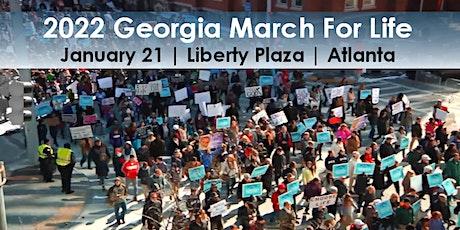 2022 Georgia March For Life & Memorial Service, Liberty Plaza, Atlanta tickets