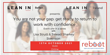 You are not your gap: get ready to return to work with confidence tickets