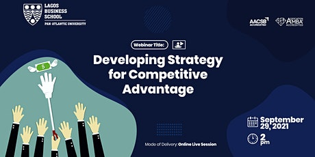 Developing Strategy for Competitive Advantage tickets