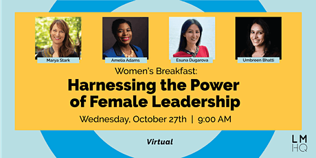 Women's Breakfast: Harnessing the Power of Female Leadership tickets