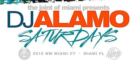 The Joint of Miami Presents: DJ Alamo Saturdays tickets