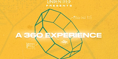 Unidentified Presents: 360 Experience Ft BlankFace & Smal B tickets