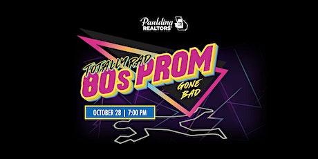 2021 Totally Rad 80s Prom Gone Bad - Murder Mystery Night entradas