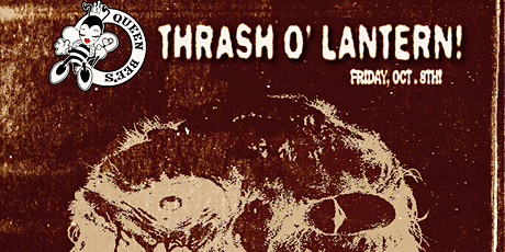 THRASH O' LANTERN! tickets