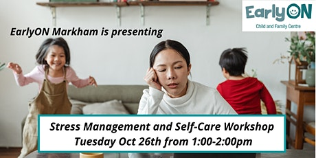 Stress Management and Self-Care Workshop tickets