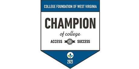 2021  Champion of College Access and Success Recognition Event tickets