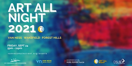 Art All Night 2021 - Van Ness, Wakefield and Forest Hills tickets