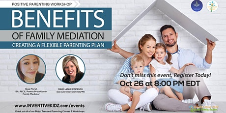 Benefits of Family Mediation - Creating A Flexible Parenting Plan tickets