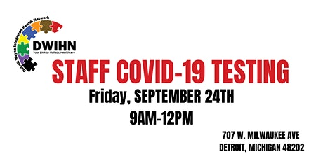 DWIHN STAFF COVID TESTING tickets