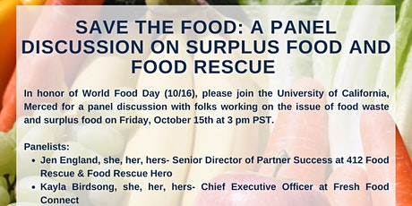 Save the Food: A Panel Discussion on Surplus Food and Food Rescue tickets