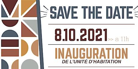 Inauguration Unité d'Habitation Léger billets