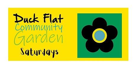 Duck Flat Community Garden Saturdays tickets