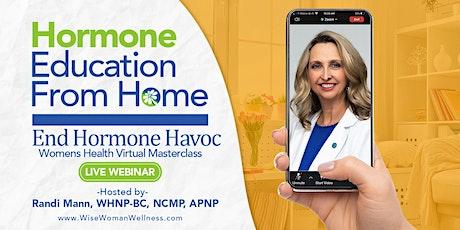 End Hormone Havoc- Virtually tickets