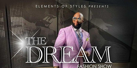 """Elements  of Styles  Presents : """"The  Dream """" tickets"""