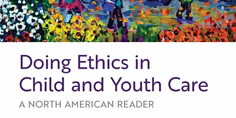Book Launch: Doing Ethics in Child and Youth Care with Dr. Varda Mann-Feder tickets