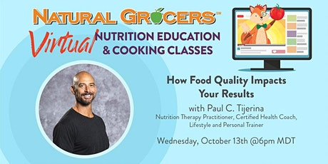 How Food Quality Impacts Your Results tickets