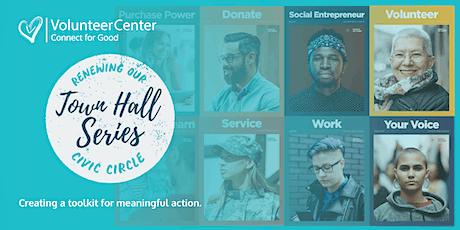 SERVICE: A Volunteer Center Town Hall tickets