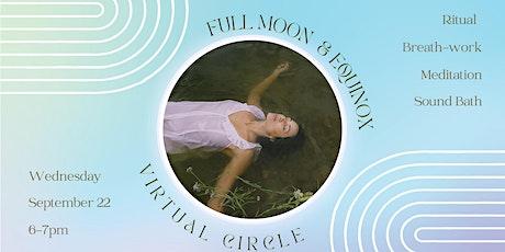 Virtual Full Moon + Equinox Circle: Ritual and Sound Bath tickets