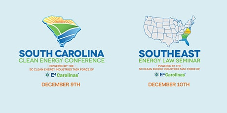 2021 SC Clean Energy Conference & Southeast Energy Law Seminar tickets