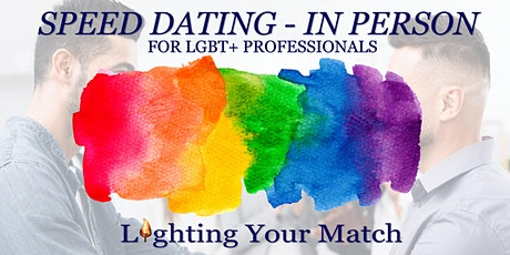 Speed Dating - In Person – For LGBT+ Professionals tickets