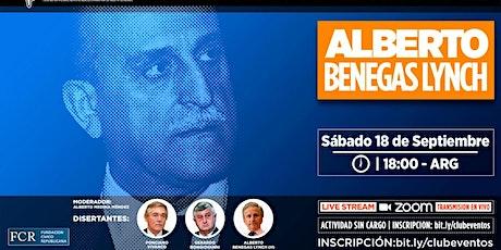 Homenaje a Alberto Benegas Lynch. Sábado  18 de septiembre, 18 hs. boletos