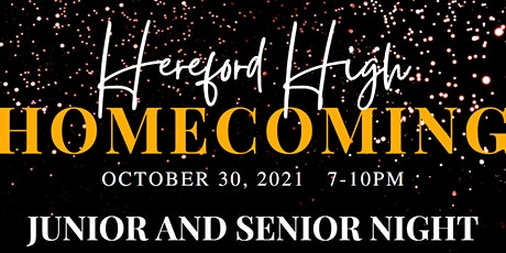 Hereford High Homecoming 2021 - Juniors and Seniors tickets