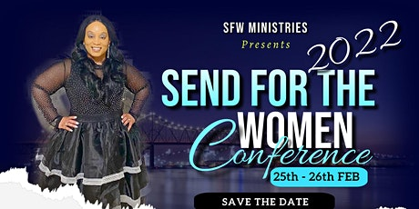 SEND FOR THE WOMEN 2022 tickets