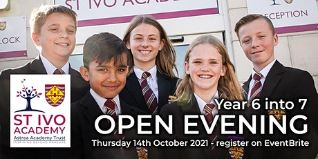St Ivo Year 6 into 7 Open Evening tickets