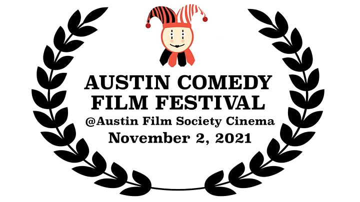 Austin Comedy Film Festival Fall 2021 image