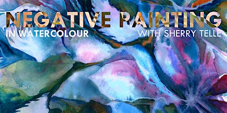 Negative Painting with Watercolour with Sherry Telle tickets