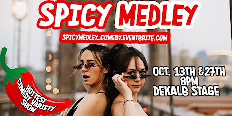 Spicy Medley Comedy Variety Show tickets