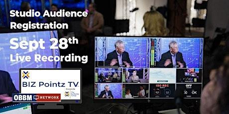 BIZ Pointz TV  audience registration tickets