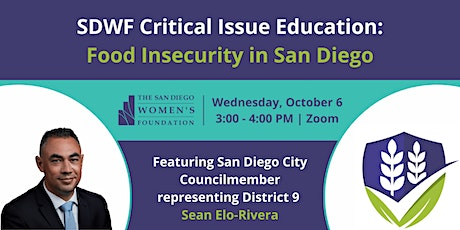 SDWF Critical Issue Education: Food Insecurity in San Diego tickets