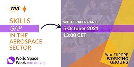 WIA-Europe White Paper Panel: Skills Gap In The Aerospace Sector tickets