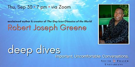 Deep Dive with author Robert Joseph Greene tickets