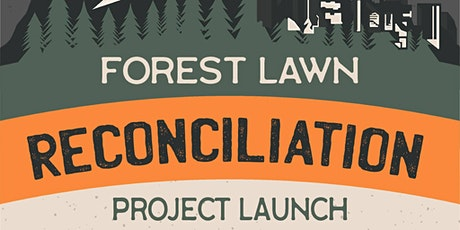 Forest Lawn Truth & Reconciliation tickets