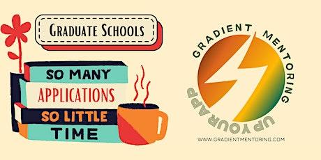 Graduate School Application Webinar by Gradient Mentoring - Free tickets