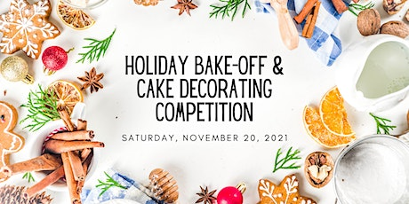 Holiday Bake-Off and Cake Decorating Challenge tickets