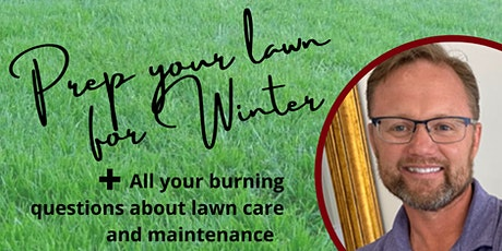 Winterizing your lawn and caring for it through the seasons tickets
